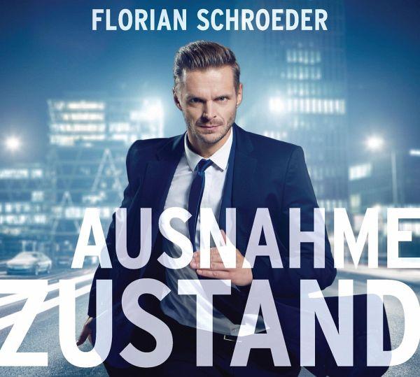 Florian Schröder Ausnahmezustand