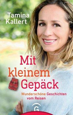 Mit kleinem Gepäck - Kallert, Tamina