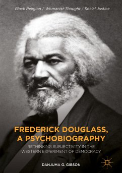 Frederick Douglass, a Psychobiography (eBook, PDF) - Gibson, Danjuma G.