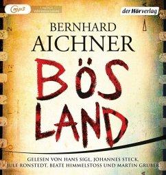 Bösland, 1 MP3-CD - Aichner, Bernhard