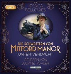 Unter Verdacht / Die Schwestern von Mitford Manor Bd.1 (2 MP3-CDs) - Fellowes, Jessica