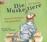 Hamster Bertram lebt gefährlich / Die Muskeltiere zum Selberlesen Bd.2 (2 Audio-CDs)