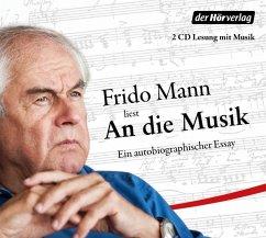 An die Musik, 2 Audio-CDs - Mann, Frido