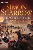 Schlacht und Blut / Napoleon Saga Bd.1