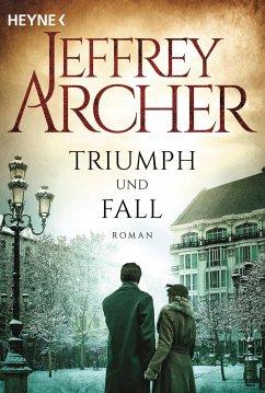Triumph und Fall - Archer, Jeffrey