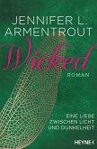 Wicked - Eine Liebe zwischen Licht und Dunkelheit / Wicked Trilogie Bd.1