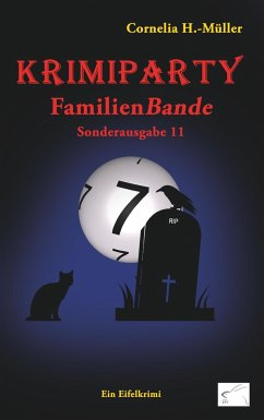 Krimiparty Sonderausgabe 11: Familienbande - H. -Müller, Cornelia