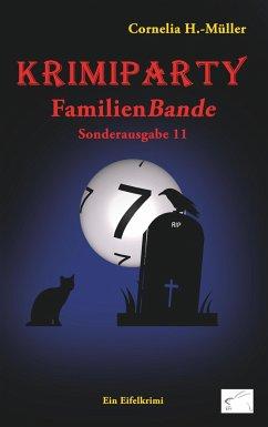 Krimiparty Sonderausgabe 11: Familienbande