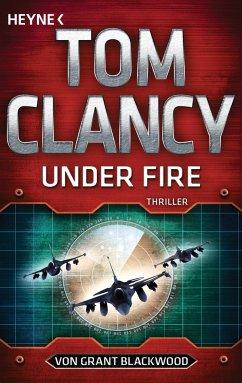 Under Fire / Jack Ryan Bd.19 - Blackwood, Grant