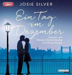 Ein Tag im Dezember, 2 MP3-CD - Silver, Josie