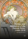 Politics and Aesthetics of the Female Form, 1908-1918 (eBook, PDF)