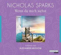 Wenn du mich siehst, 6 Audio-CDs - Sparks, Nicholas