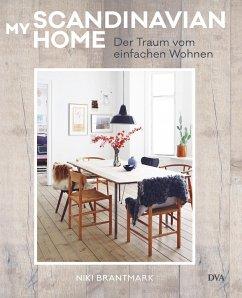 My Scandinavian Home - Brantmark, Niki