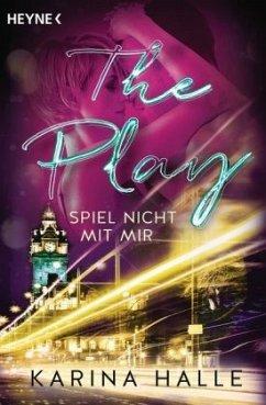 The Play - Spiel nicht mit mir / McGregor Bd.3 - Halle, Karina