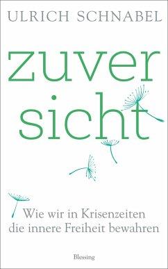 Zuversicht - Schnabel, Ulrich