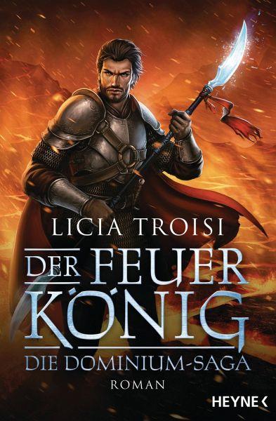 Der Feuerkönig / Die Dominium-Saga Bd.2