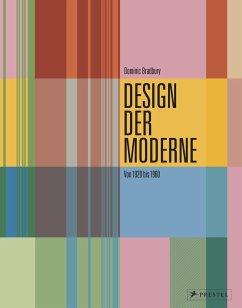 Design der Moderne: Art déco, Bauhaus, Mid-Century, Industriedesign - Bradbury, Dominic