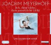Ach, diese Lücke, diese entsetzliche Lücke. Live, 2 MP3-CD