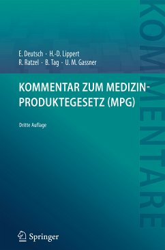 Kommentar zum Medizinproduktegesetz (MPG) (eBook, PDF) - Tag, Brigitte; Deutsch, Erwin; Gassner, Ulrich M.; Lippert, Hans-Dieter; Ratzel, Rudolf