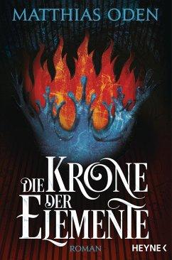 Die Krone der Elemente - Oden, Matthias