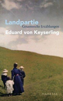 Landpartie - Keyserling, Eduard von