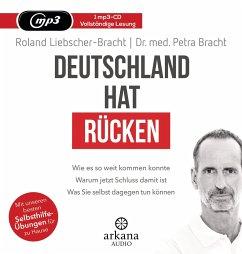 Deutschland hat Rücken, 1 MP3-CD - Liebscher-Bracht, Roland;Bracht, Petra