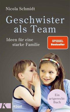 Geschwister als Team - Schmidt, Nicola