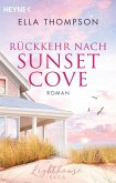 Rückkehr nach Sunset Cove / Lighthouse-Saga Bd.1
