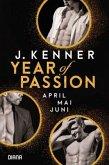 April. Mai. Juni. / Year of Passion Bd.4-6