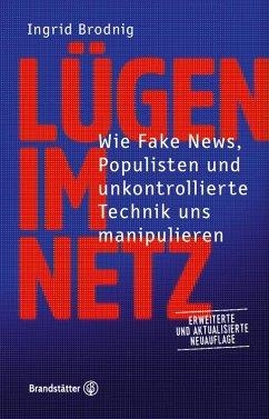 Lügen im Netz. Aktualisierte Neuauflage (eBook, ePUB) - Brodnig, Ingrid