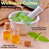 Traumhafte Hintergrundklänge und Entspannungsmusiken für alle Wellness-Bereiche (Wellness-Center) (MP3-Download)