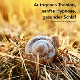 Autogenes Training, sanfte Hypnose, gesunder Schlaf (MP3-Download)