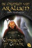 Königreich in Gefahr / Die Chroniken von Araluen Bd.13 (eBook, ePUB)