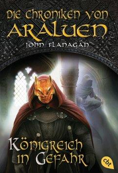 Königreich in Gefahr / Die Chroniken von Araluen Bd.13 (eBook, ePUB) - Flanagan, John