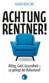 Achtung, Rentner! (eBook, ePUB)