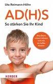 AD(H)S - So stärken Sie Ihr Kind (eBook, ePUB)