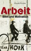Arbeit - Sinn und Motivation (eBook, ePUB)