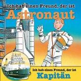 Berufeserie 5: Ich hab einen Freund, der ist Astronaut / Kapitän (MP3-Download)