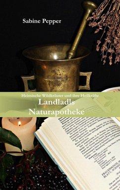 Landladls Naturapotheke (eBook, ePUB)