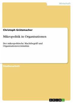 Mikropolitik in Organisationen (eBook, PDF)