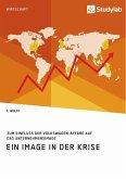 Ein Image in der Krise. Zum Einfluss der Volkswagen-Affäre auf das Unternehmensimage (eBook, ePUB)