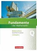 Fundamente der Mathematik Qualifikationsphase - Leistungskurs - Niedersachsen - Schülerbuch