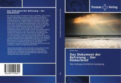 Das Dokument der Befreiung - Der R¿merbrief - Nies, Roman