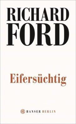 Eifersüchtig - Ford, Richard