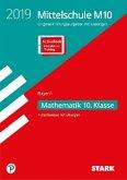 Original-Prüfungen und Training Mittelschule M10 Bayern 2019 - Mathematik