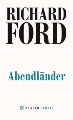 Abendländer - Ford, Richard