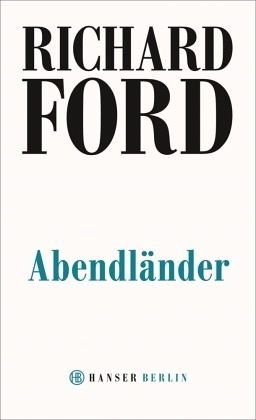 Abendländer - Ford, Richard