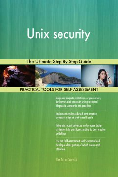 Unix security The Ultimate Step-By-Step Guide (...