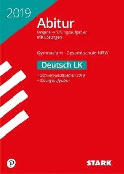 Abiturprüfung Nordrhein-Westfalen 2019 - Deutsch LK
