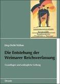 Die Entstehung der Weimarer Reichsverfassung